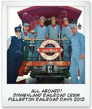 Disneyland Railroad crew at Fullerton Railroad Days 2012 - www.WaltsApartment.com
