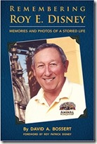 Remembering Roy E. Disney Memories and Photos of a Storied Life