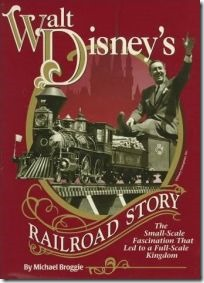 Walt Disney's Railroad Story - WaltsApartment.com