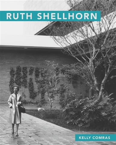 Ruth Shellhorn - Masters of Modern Landscape Design Series